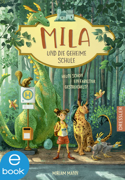 Mila und die geheime Schule von Ceccarelli,  Simona M., Mann,  Miriam