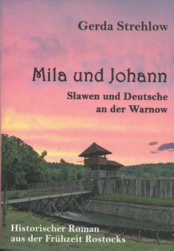 Mila und Johann von Strehlow,  Gerda