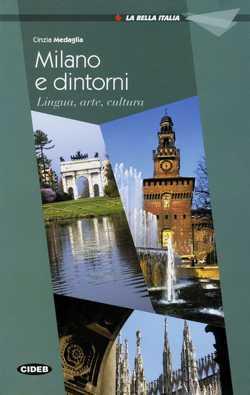 Milano e dintorni von Medaglia,  Cinzia