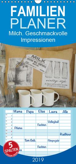 Milch. Geschmackvolle Impressionen – Familienplaner hoch (Wandkalender 2019 , 21 cm x 45 cm, hoch) von Lehmann (Hrsg.),  Steffani