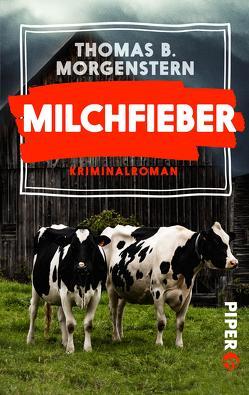 Milchfieber von Morgenstern,  Thomas B.