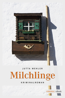 Milchlinge von Mehler,  Jutta