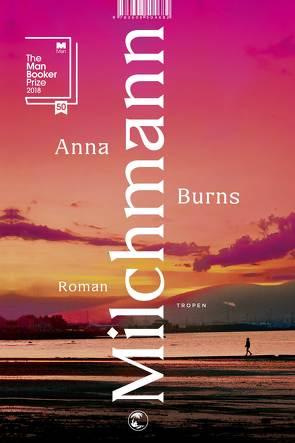 Milchmann von Burns,  Anna, Kroll,  Anna-Nina