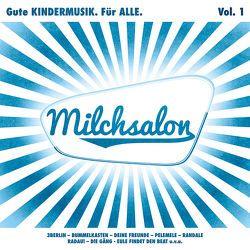 Milchsalon Vol. 1 von Various Artists