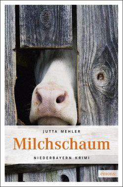Milchschaum von Mehler,  Jutta
