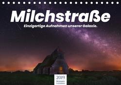 Milchstraße – Einzigartige Aufnahmen unserer Galaxie. (Tischkalender 2019 DIN A5 quer) von Lederer,  Benjamin