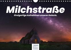 Milchstraße – Einzigartige Aufnahmen unserer Galaxie. (Wandkalender 2019 DIN A4 quer) von Lederer,  Benjamin