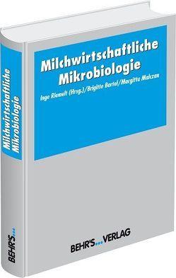Milchwirtschaftliche Mikrobiologie von Riemelt,  Inge