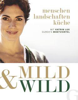 Mild & Wild von Lux,  Guido, Lux,  Katrin