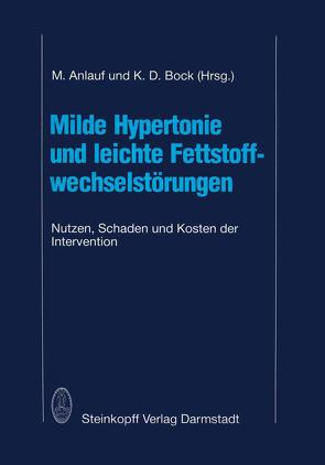 Milde Hypertonie und leichte Fettstoffwechselstörungen von Anlauf,  M., Bock,  K. D.