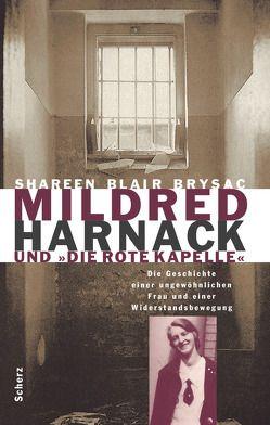 Mildred Harnack und 'Die Rote Kapelle' von Brysac,  Shareen Blair, Kochmann,  Klaus
