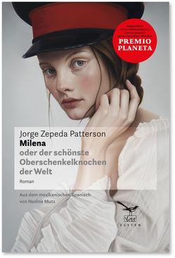 Milena von Mutz,  Nadine, Patterson,  Jorge Zepeda