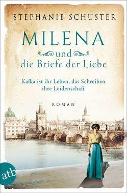 Milena und die Briefe der Liebe von Schuster,  Stephanie