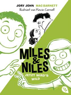 Miles & Niles – Jetzt wird's wild von Barnett,  Mac, Cornell,  Kevin, Ernst,  Alexandra, John,  Jory