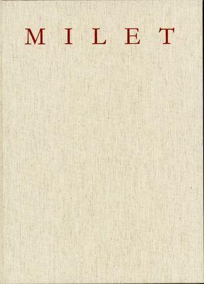 Milet. Funde aus Milet / Marmorskulpturen der römischen Kaiserzeit aus Milet von Bol,  Renate, Frede,  Simone, Schollmeyer,  Patrick