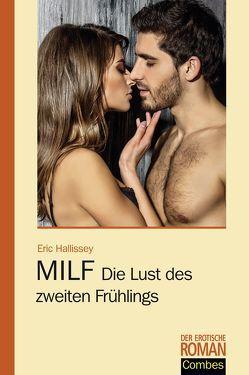 MILF – Die Lust des zweiten Frühlings von Hallissey,  Eric