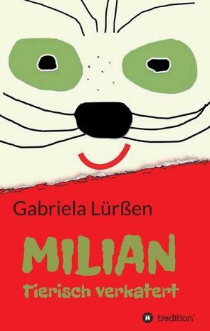 MILIAN von Lürßen,  Gabriela