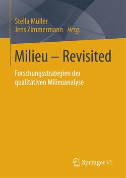 Milieu – Revisited von Müller,  Stella, Zimmermann,  Jens