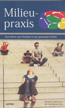 Milieupraxis von Ebertz,  Michael N., Wunder,  Bernhard