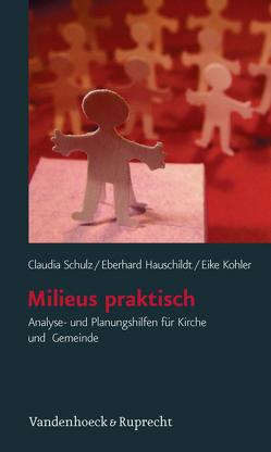 Milieus praktisch von Hauschildt,  Eberhard, Kohler,  Eike, Schulz,  Claudia