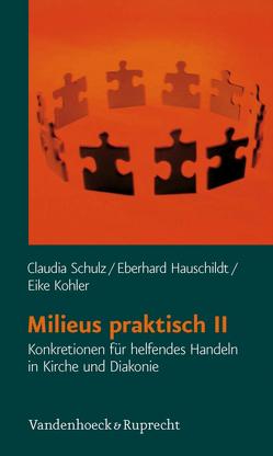 Milieus praktisch II von Hauschildt,  Eberhard, Kohler,  Eike, Schulz,  Claudia