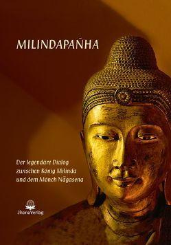 Milindapanha von Nyanaponika Mahathera, Nyanatiloka,  Mahathera