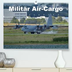 Militär Air-Cargo (Premium, hochwertiger DIN A2 Wandkalender 2020, Kunstdruck in Hochglanz) von TomTom