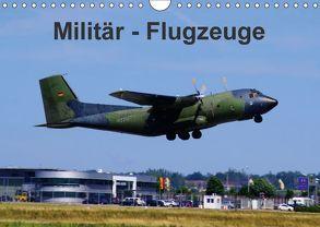 Militär – Flugzeuge (Wandkalender 2018 DIN A4 quer) von Heilscher,  Thomas