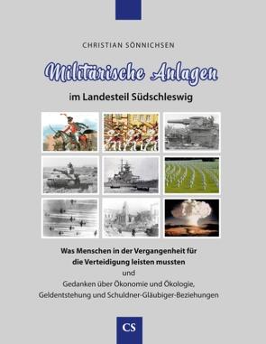 Militärische Anlagen im Landesteil Südschleswig von Sönnichsen,  Christian