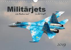 Militärjets am Boden und in der Luft (Wandkalender 2019 DIN A4 quer) von MUC-Spotter