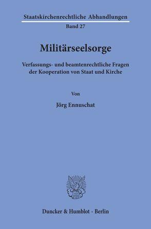 Militärseelsorge. von Ennuschat,  Jörg