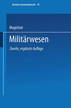 Militärwesen von Magistrat Von Berlin