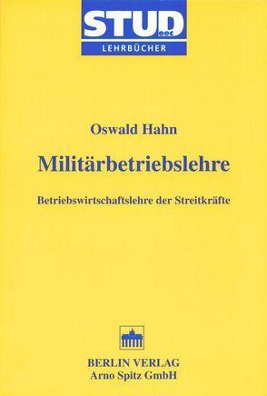Militärbetriebslehre von Hahn,  Oswald