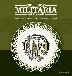 Militaria auf Keramik 1914 – 1918