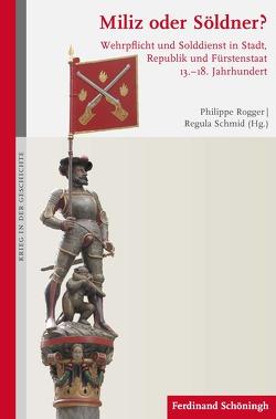 Miliz oder Söldner? von Rogger,  Philippe, Schmid Keeling,  Regula