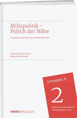 Milizpolitik –Politik in der Nähe von Gernet,  Hilmar, Perina-Werz,  Alexandra