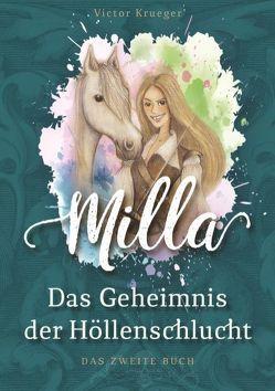 Milla, Das Geheimnis der Höllenschlucht von Krueger,  Victor