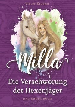 Milla, Die Verschwörung der Hexenjäger von Krueger,  Victor