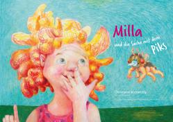Milla und die Sache mit dem Piks von Baumann,  Ulrich, Ebers,  Gianna, Konietzny,  Christiane
