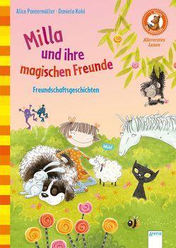 Milla und ihre magischen Freunde. Freundschaftsgeschichten von Kohl,  Daniela, Pantermüller,  Alice