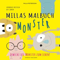 MILLAS MONSTER MALBUCH – Erwecke die Monster zum Leben! von Petersson,  Milla