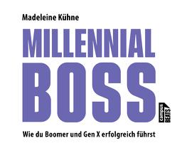 Millennial-Boss von Gander,  Sabrina, Kühne,  Madeleine