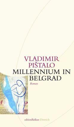 Millennium in Belgrad von Döbert,  Brigitte, Pištalo,  Vladimir