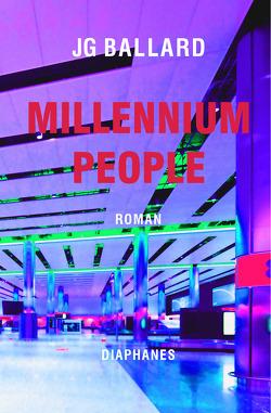 Millennium People von Ballard,  J G, Bender,  Jan