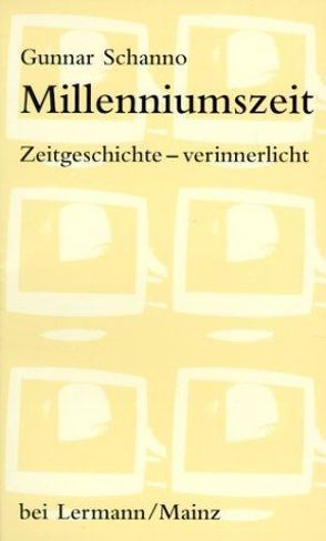 Millenniumszeit von Schanno,  Gunnar
