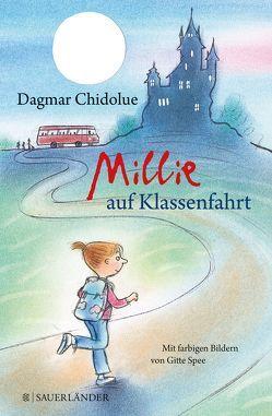 Millie auf Klassenfahrt von Chidolue,  Dagmar, Spee,  Gitte