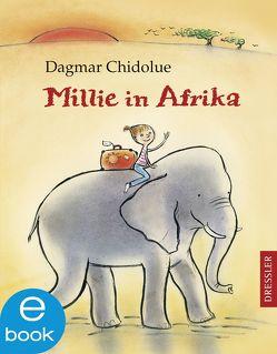 Millie in Afrika von Chidolue,  Dagmar, Spee,  Gitte
