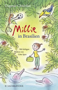 Millie in Brasilien von Chidolue,  Dagmar, Spee,  Gitte