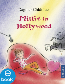 Millie in Hollywood von Chidolue,  Dagmar, Spee,  Gitte