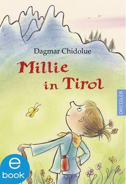 Millie in Tirol von Chidolue,  Dagmar, Spee,  Gitte